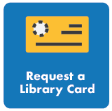 Link to library card request form.