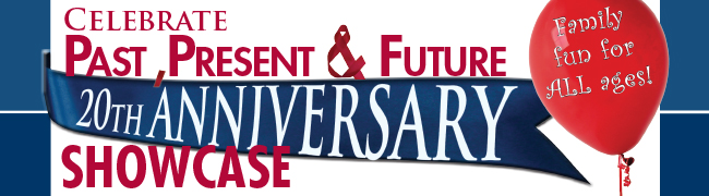 Celebrate Past, Present and future 20th anniversary showcase. Family fun for all ages!