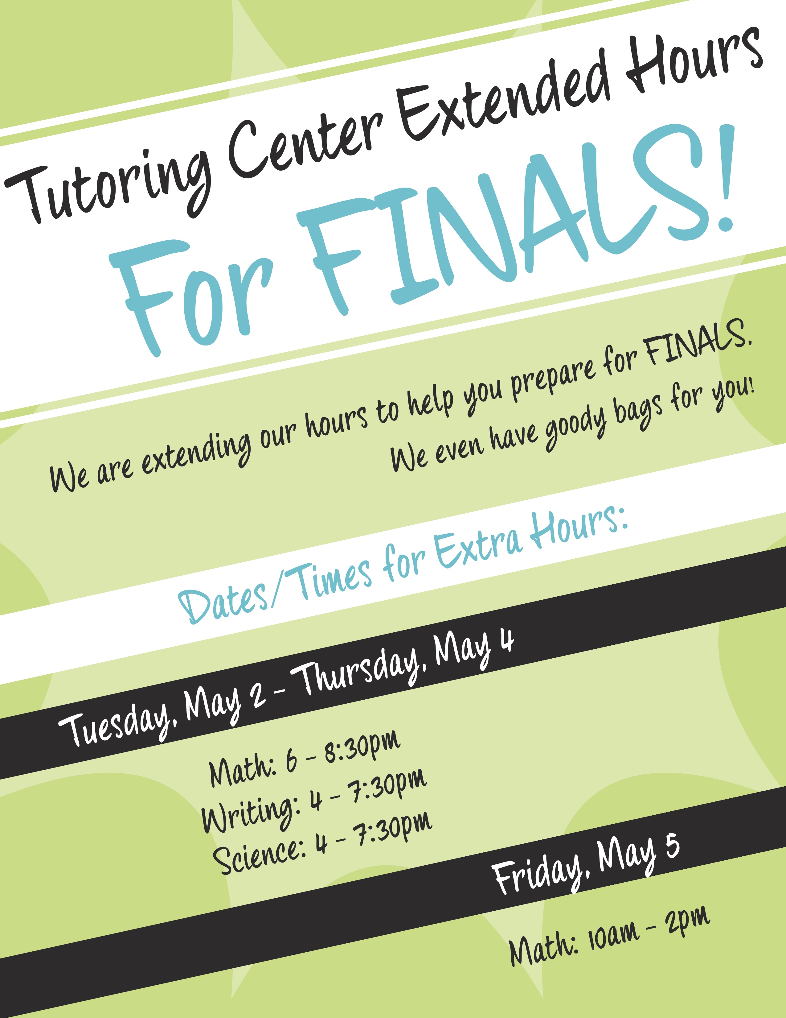 Tutoring Center Extended Hours for Finals!