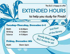 Extended Hours to help you study for Finals!