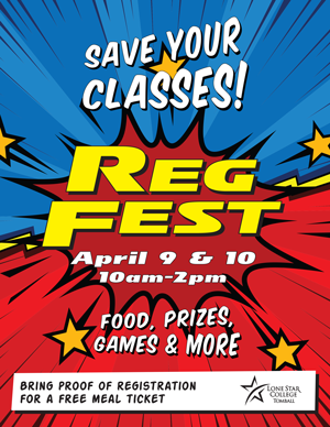 Spring 2018 Save Your Classes! Reg Fest, 04.09.18 10am - 2pm. Food, Prizes, Games & More. Bring proof of registration for a free meal ticket.