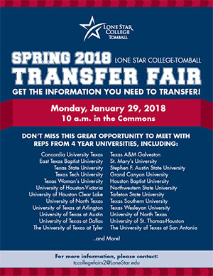 Spring 2018 LSC-Tomball Transfer Fair, January 29, 2018 at 10am in the Commons.