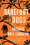 Barefoot Dogs by Anthony Ruiz Comacho