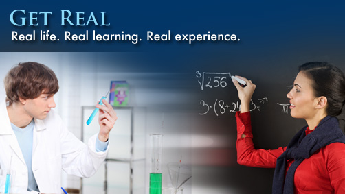 Get Real: Real life. Real learning. Real experience.