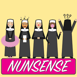 5 Nuns with various Talents present a comedy show for money (One Nun can't even face the right direction!)