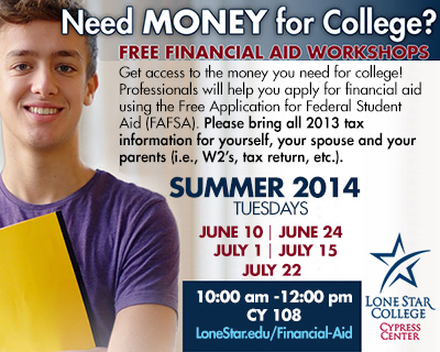 FREE Financial Aid Workshops at Lone Star College-Cypress Center this summer!