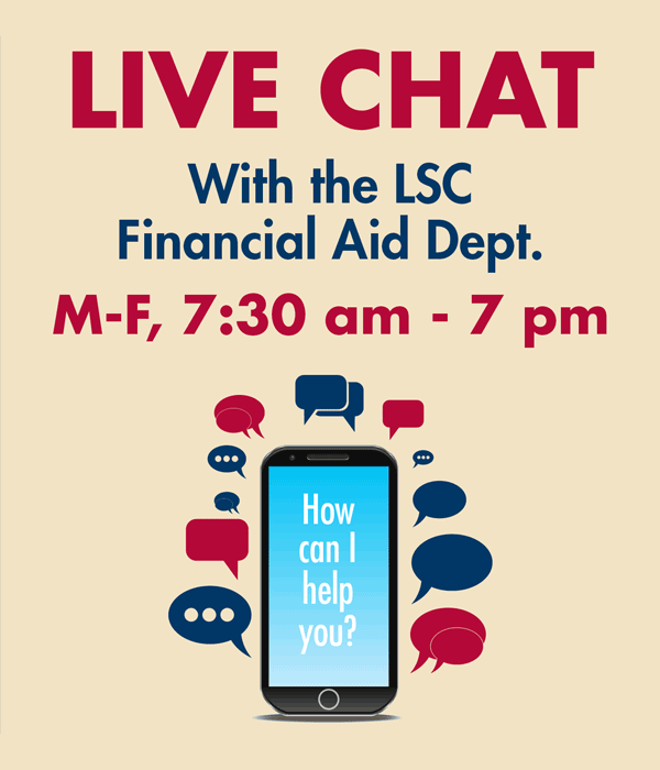 Live chat with financial aid M-F 7:30am-7:00pm