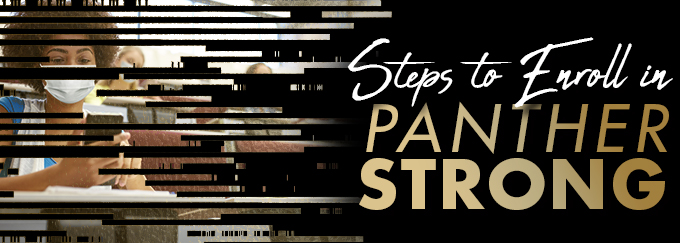 Panther Strong Steps to Enroll Decorative Banner