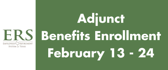 Adjunct Benefits Enrollment, February 13 - 24, 2017