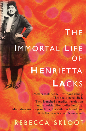 Book cover for The Immortal Life of Henrietta Lacks. Orange, with a picture of a smiling woman in a suit.
