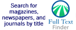 Full-Text Finder: Search for magazines, newspapers, and journals by title