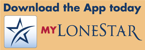 Download the myLoneStar App from the App Store or Google Play.