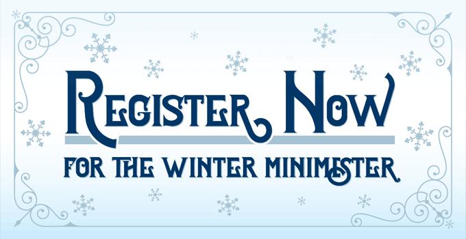 Register now for the winter minimester.
