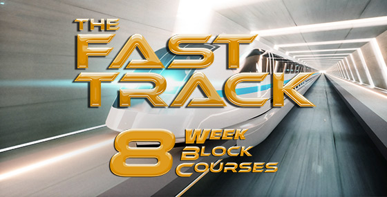 Fast Track: Eight Week Block Courses
