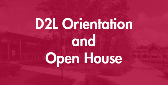 D2L Orientation and Open House