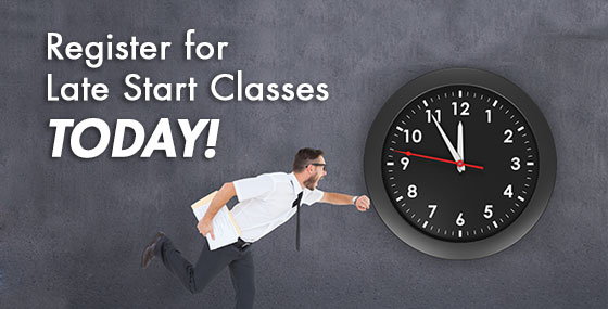 Register for late start classes today