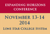 Expanding Horizons Conference - Save the Date November 15-16 2012 - LSC-North Harris