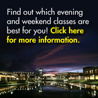 Find out which evening and weekend classes are best for you!