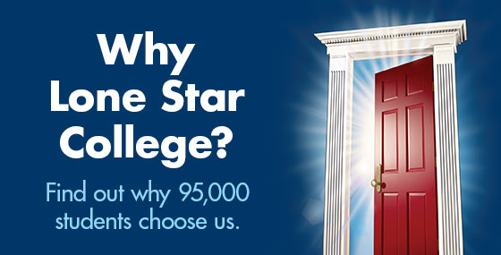 Why Lone Star College?