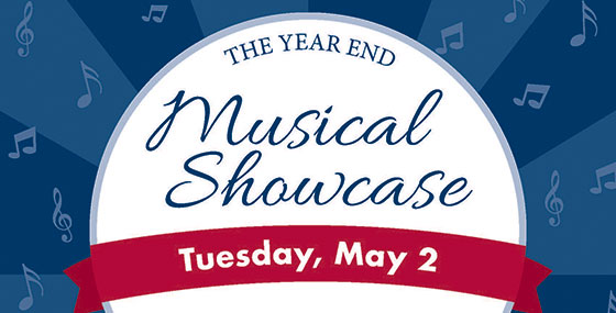 The Year End Musical Showcase is April 2 at 7 PM in the Peforming Arts Center